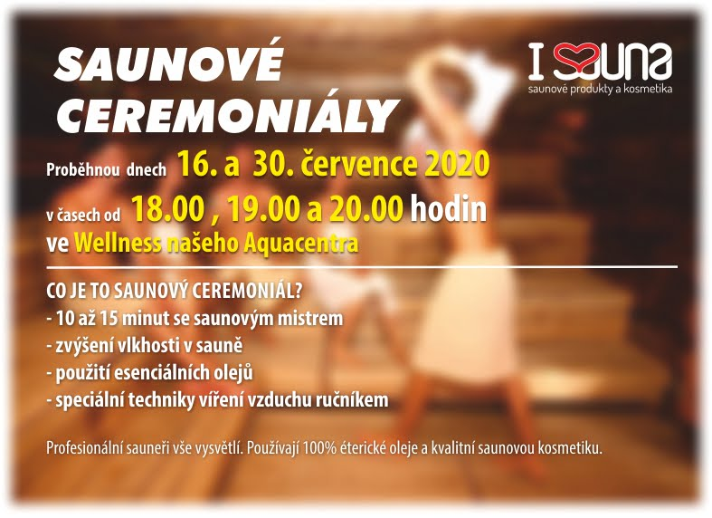 Saunové ceremoniály – termíny v červenci 2020